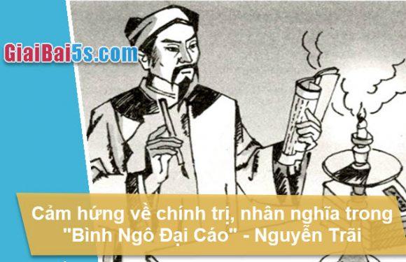 Đề 36 -Cảm hứng về chính trị, nhân nghĩa trong Bình Ngô đại cáo
