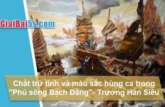 Đề 32 – Chất chữ tình và màu sắc anh hùng ca trong Bạch Đằng giang phú của Trương Hán Siêu