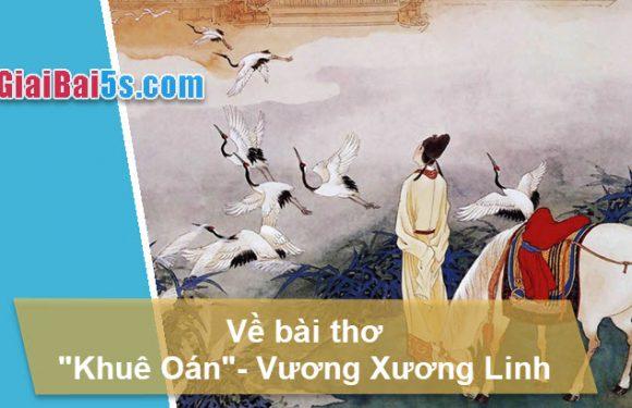 Đề 29 – Về bài thơ Khuê oán của Vương Xương Linh.