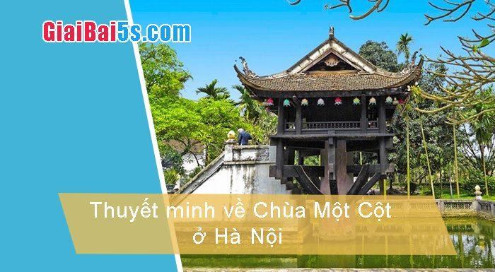 Đề 77 – Thuyết minh về Chùa Một Cột ở Hà Nội.