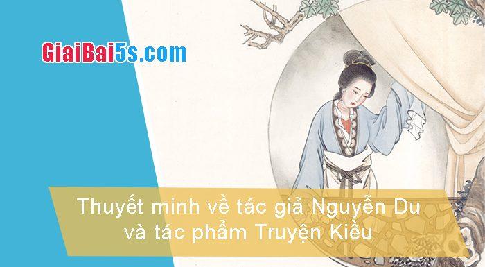 Đề 74 – Thuyết minh về tác giả Nguyễn Du và tác phẩm Truyện Kiều.