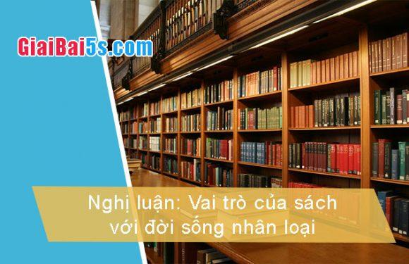 Đề 100 – Vai trò của sách với đời sống nhân loại.