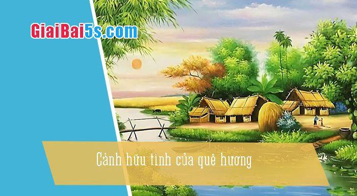 Phần thứ nhất : Văn miêu tả-IV. Tả phong cảnh, cảnh vật-Bài số 12. Tả một dòng sông hay một cánh đồng … (sông Châu Giang).