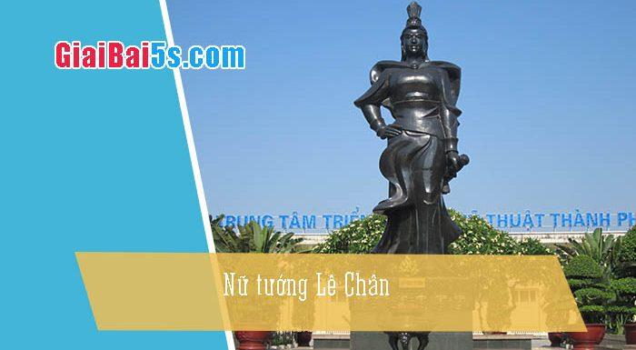 Phần thứ hai: Văn kể chuyện-Bài số 20. Nữ tướng Lê Chân
